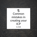 Common mistakes in creating your ICP